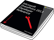 Microsoft SharePoint 2013 Developer Reference - Paolo Pialorsi