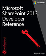 Microsoft SharePoint<sup>®</sup> 2013 Developer Reference